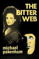 The Bitter Web : Michael Pakenham