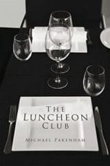 The Luncheon Club : Michael Pakenham